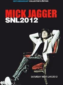 Mick Jagger - SNL 2012 - Poster / Capa / Cartaz - Oficial 1