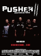 Pusher II - Mãos de Sangue (Pusher II - With Blood on My Hands)