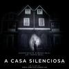A Casa Silenciosa (2011) - Análise