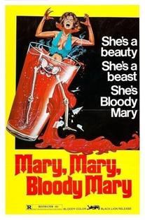 Mary, Mary, Bloody Mary - Poster / Capa / Cartaz - Oficial 3