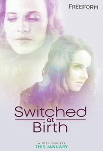 Switched at Birth (5ª Temporada) - Poster / Capa / Cartaz - Oficial 1