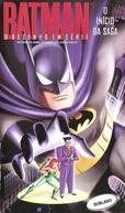 Batman - O Desenho em Série - O Início da Saga (Batman The Animated Series: The Legend Begins)