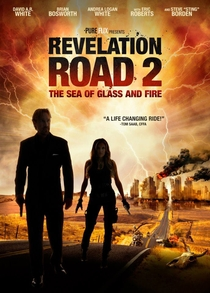 Revelation Road 2: The Sea of Glass and Fire - Poster / Capa / Cartaz - Oficial 2