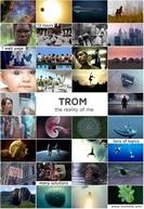 TROM (The Reality of Me) (TROM (The Reality of Me))