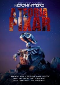 A Teoria Pixar - Poster / Capa / Cartaz - Oficial 1