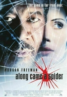 Na Teia da Aranha (Along Came a Spider)