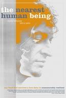 The Nearest Human Being (The Nearest Human Being)