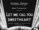 Betty Boop in Let Me Call You Sweetheart (Betty Boop in Let Me Call You Sweetheart)