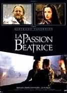 La passion Béatrice (La passion Béatrice)