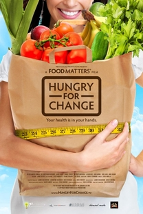 Hungry for Change - Poster / Capa / Cartaz - Oficial 1