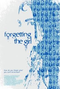 Esquecendo a Garota - Poster / Capa / Cartaz - Oficial 1