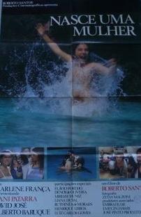 Nasce Uma Mulher  - Poster / Capa / Cartaz - Oficial 1