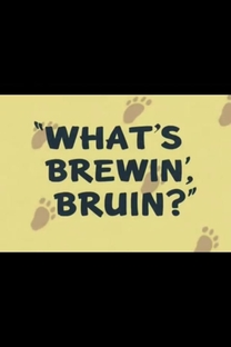 What's Brewin', Bruin? - Poster / Capa / Cartaz - Oficial 2
