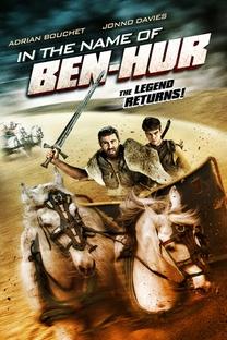 In the Name of Ben Hur  - Poster / Capa / Cartaz - Oficial 1