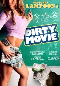 Dirty Movie - Poster / Capa / Cartaz - Oficial 1