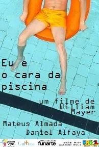 Eu e o Cara da Piscina - Poster / Capa / Cartaz - Oficial 1