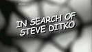À Procura de Steve Ditko (In Search of Steve Ditko)