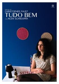 Tudo Bem - Poster / Capa / Cartaz - Oficial 1
