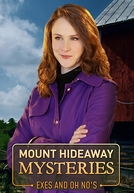 Mount Hideaway Mysteries: Exes and Oh No's (Mount Hideaway Mysteries: Exes and Oh No's)