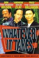 Vale Tudo (Whatever It Takes)