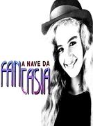 A Nave da Fantasia (A Nave da Fantasia)