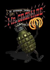 The Astounding Talents of Mr. Grenade - Poster / Capa / Cartaz - Oficial 1