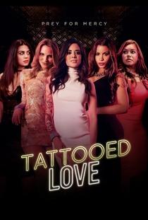 Amor Tatuado - Poster / Capa / Cartaz - Oficial 1