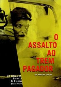 O Assalto ao Trem Pagador - Poster / Capa / Cartaz - Oficial 3