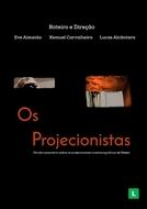 Os Projecionistas (Os Projecionistas)