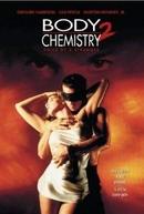 Uma Paixão Incontrolável 2 - A Voz de um Estranho (Body Chemistry II: Voice of a Stranger)