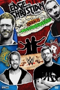 The Edge and Christian Show That Totally Reeks of Awesomeness - Poster / Capa / Cartaz - Oficial 1