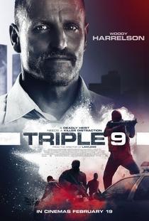 Triple 9: Polícia em Poder da Máfia - Poster / Capa / Cartaz - Oficial 9