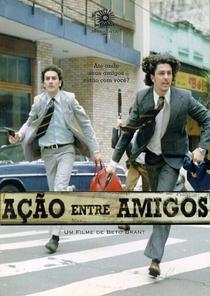 Ação Entre Amigos - Poster / Capa / Cartaz - Oficial 1