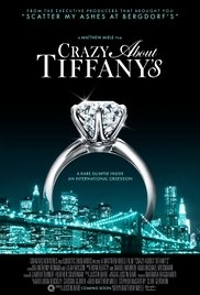 Crazy About Tiffany's - Poster / Capa / Cartaz - Oficial 1
