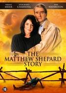 The Matthew Shepard Story (The Matthew Shepard Story)
