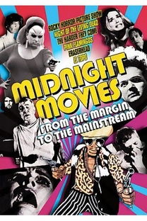 Midnight Movies: From the Margin to the Mainstream  - Poster / Capa / Cartaz - Oficial 1