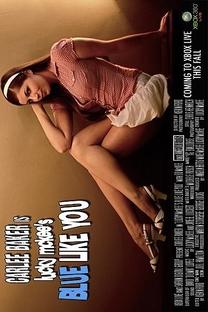 Blue Like You - Poster / Capa / Cartaz - Oficial 1