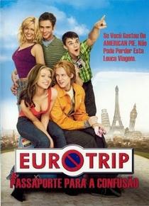 Eurotrip - Passaporte para a Confusão - Poster / Capa / Cartaz - Oficial 5
