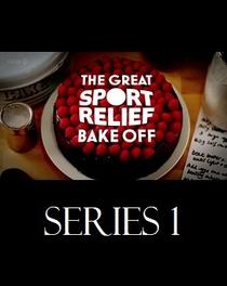 The Great Sport/Comic Relief Bake Off (1ª Temporada) - Poster / Capa / Cartaz - Oficial 1