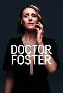 Doctor Foster (1ª Temporada) - Poster / Capa / Cartaz - Oficial 3