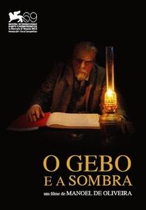 O Gebo e a Sombra - Poster / Capa / Cartaz - Oficial 2