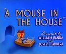 O Ratinho Folgado (A Mouse in the House)