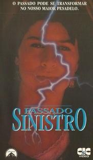 Passado Sinistro - Poster / Capa / Cartaz - Oficial 1