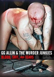 GG Allin & The Murder Junkies: Blood, Shit, And Fears - Poster / Capa / Cartaz - Oficial 1