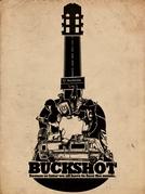Buckshot  (Buckshot )