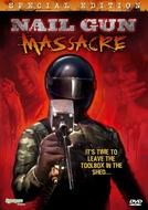 O Massacre (The Nail Gun Massacre)