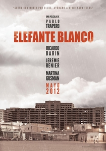 Elefante Branco - Poster / Capa / Cartaz - Oficial 1