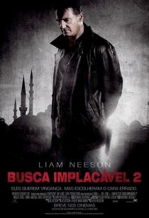 Busca Implacável 2 - Poster / Capa / Cartaz - Oficial 1