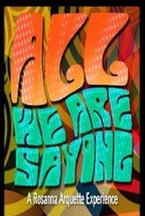 All We Are Saying - Poster / Capa / Cartaz - Oficial 1