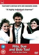 Rita, Sue e Bob Nu (Rita, Sue and Bob Too!)